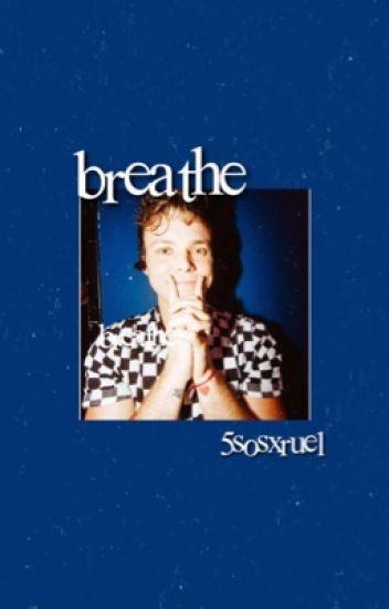 breathe// 5SOS