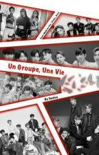 Un Groupe, Une Vie ! by Fanlea