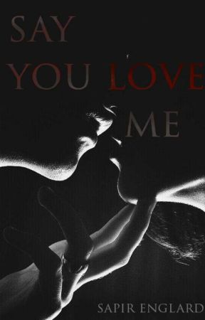 Say You Love Me by MsBrownling