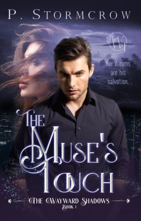 The Muse's Touch [The Wayward Shadows #1] by PixieStormcrow