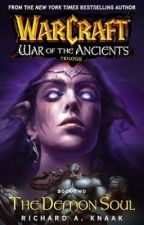 THE DEMON SOUL; War of the Ancients book II by Jocker_bih