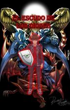 El escudo de los dioses by JoestarGhoulZ