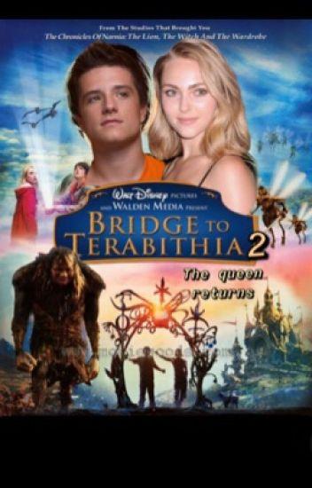 Bridge To Terabithia 2 The Queen Returns Feirceprincess13 Wattpad