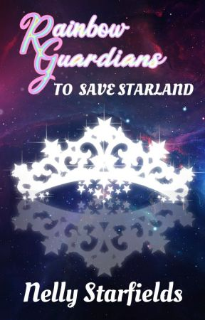Rainbow Guardians: To Save Starland by Nelly_Starfields