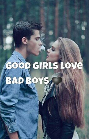 Good girls love bad boys.❤ by yourgirlsworld_