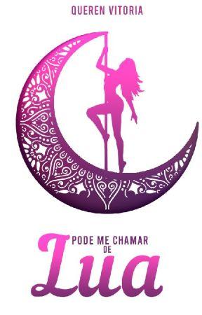 Pode Me Chamar de Lua by QuerenVitoria694