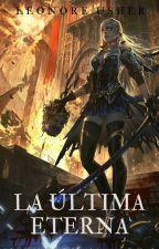 La última Eterna - Libro 3 - Lésbico by Leonore40k