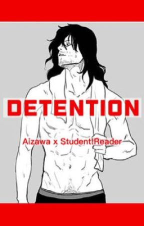 Detention (Aizawa x Student!Reader) (Two-shot) by FluffyOctopusEggs