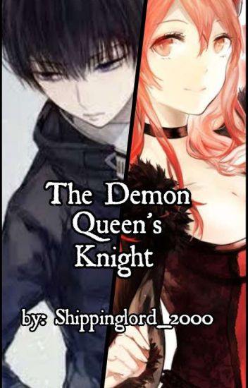 The Demon Queen's Knight