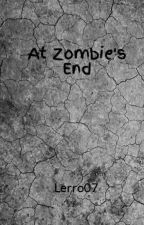 At Zombie's End by Lerro07