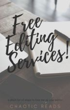 Free Editing Services! by ChaoticReads