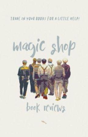 magic shop - book reviews! - - ̀ଡ଼༉ ROOM 001 ! submit