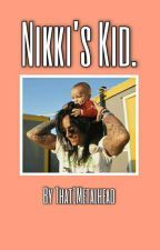 Nikki's Kid. by That1MetalHead