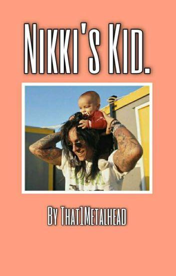 Nikki's Kid.
