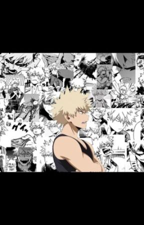 You're different (Bakugou x reader) lemon - First day of