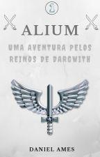 Alium: Uma Aventura Pelos Reinos de Dargwith by Danielsilvaames