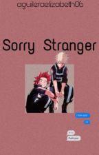 Sorry Stranger ; Kiribaku by aguileraelizabeth06
