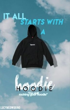 It All Starts With a Hoodie by lucymeoworino