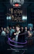 Escape The Night 2 by itssolyn