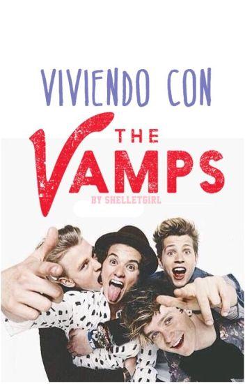 Viviendo con The Vamps [Editando] #Wattys2016