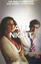 All Night (BWWM) by crankyangel
