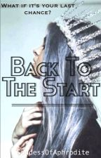 Back To The Start by GoddessOfAphrodite
