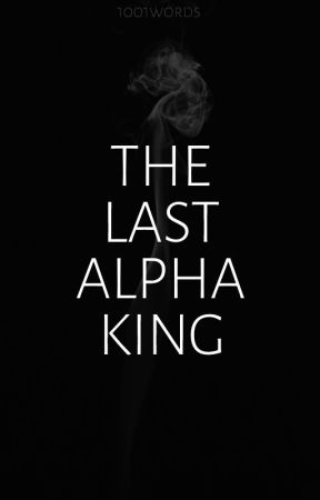Dietrich: The Last Alpha King by 1001words
