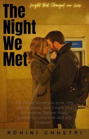The Night We Met by MikhaelaChhetri