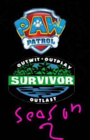 PAW Patrol: Survivor! (Season 2) by iiSaucerzZ
