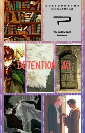 Detention AU by DrarryFanfic909