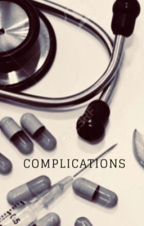 Complications~Grey's Anatomy  by mikaelsonbitxh