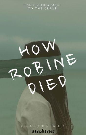 How Robine Died (COMING SOON)