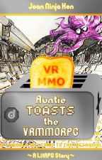 Auntie toasts the VRMMORPG by Joan_Ninja_Hen