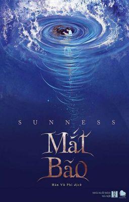 Đọc truyện Mắt bão [SÁCH XUẤT BẢN - FULL] - SUNNESS