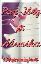 Pag-ibig at Musika by daydreamingfreak