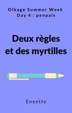 Deux règles et des myrtilles by Eneette