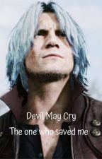 The one who saved me/DevilMayCry by LittleMix1324