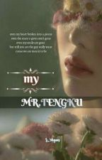My Mr. Tengku by s_rhyun