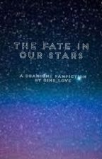 The fate in our stars (Dramione fanfic) by gins_love