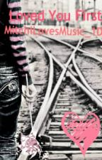 Loved You First (A One Direction/ Emblem3 love story) *SLOW UPDATES!* by MichaelaSmiles