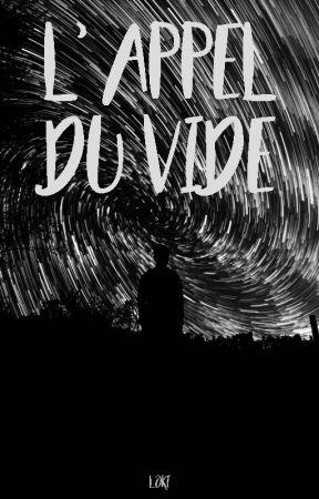 L'Appel du Vide [SPIN-OFF LEDC] by MilkshakeCerise