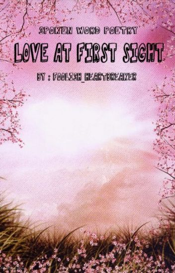 Love at First Sight - Friend - Wattpad