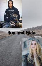 Run and Hide by MaddieRxoxo