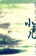 Trọng sinh vi tiểu ca nhi - Trần Liễu by hanxiayue2012