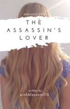 The Assassin's Lover by pinkblossom312