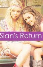 Sian's Return. by OliviaAtSix