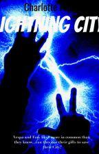 Lightning City by ravenpuff265