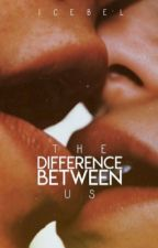 The Difference Between Us by icebel