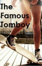 The Famous Tomboy by mermaids_exist