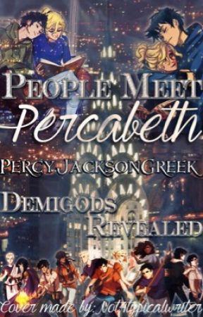 Mortals Meet Demigods No Mist / Meet Percabeth Percy Jackson